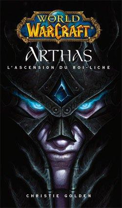 Arthas, L'Ascension du Roi-Liche de Christie Golden