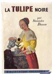 La tulipe noire d'Alexandre Dumas