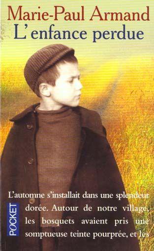 L'enfance perdue de Marie-Paul Armand