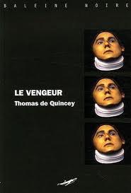 Le vengeur de Thomas de Quincey