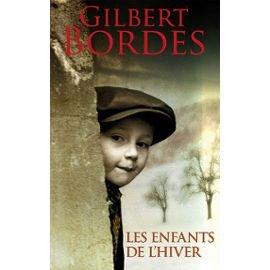 Les enfants de l'hiver de Gilbert Bordes