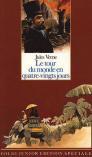 Le tour du monde en quatre-vingts jours de Jules Verne