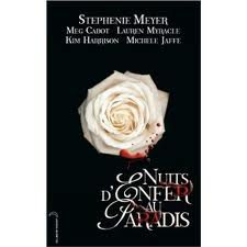 Nuits d'enfer au paradis de S.Meyer, M. Cabot, L. Myracle, K. Harrison et M.Jaffe