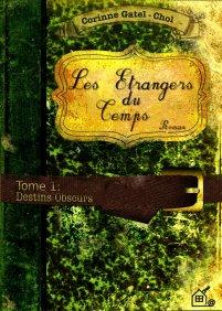 Les étrangers du temps de Corinne Gatel-Chol