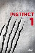Instinct 1 de Vincent Villeminot