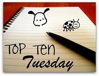 Top Ten Tuesday 27/03/12