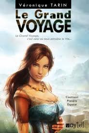 Le grand voyage de Véronique Tarin