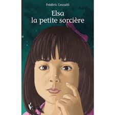 Elsa la petite sorcière de Frédéric Cescutti