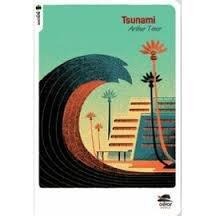 Terre en colère, Tsunami d'Arthur Ténor