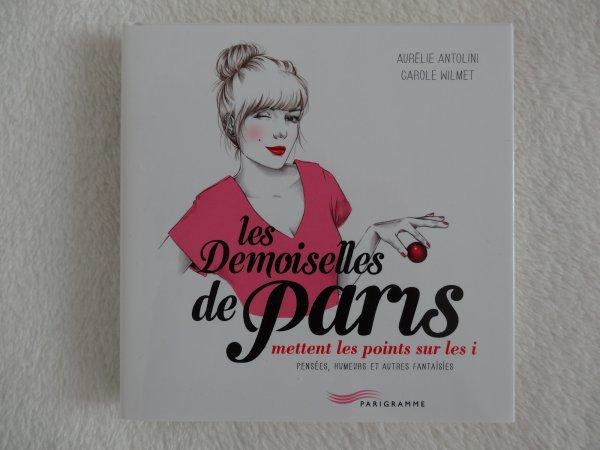 Les demoiselles de Paris mettent les points sur les i d'Aurélie Antolini et Carole Wilmet