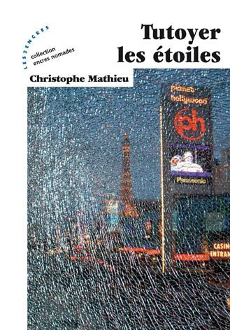 Tutoyer les étoiles de Christophe Mathieu
