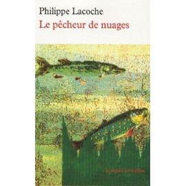 Le pêcheur de nuages de Philippe Lacoche