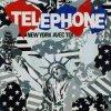 TELEPHONE / Telephone / New York Avec Toi (1984)