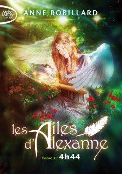 Les Ailes D'alexanne Tome 1 : 4h44