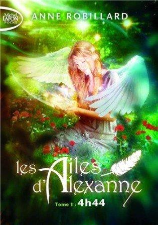 Les ailes d' Alexanne Tome 1 et 2