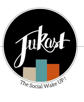 Jukast, le réveil-matin social !