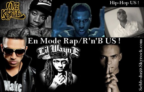 En Mode Rap' & RnB' US !!!