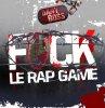 Fuck le Rap Game  / A l'Aveuglette. Fedazz Feat DKS et La Feuille (2011)