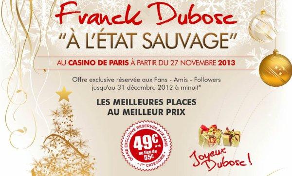 """Franck Dubosc """" A l'etat Sauvage """" Son nouveau spectacle en 2013"""