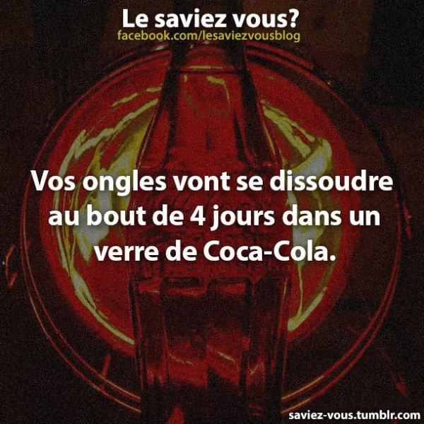 Saviez-vous cela sur le coca-cola ?
