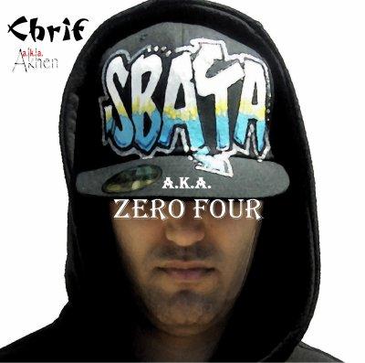 Chrif - Sbata (A.k.a. Zero Four)