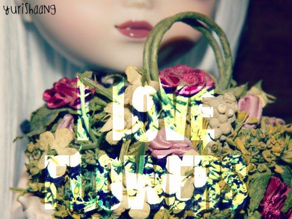 ❀ I love FLOWERS ✿