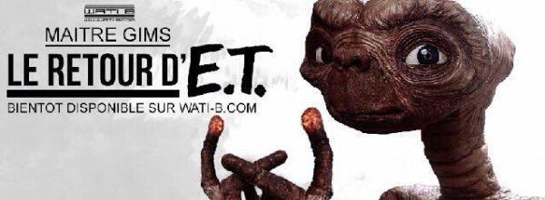 """""""LE RETOUR D'E.T."""""""