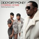 Coming home de Diddy feat. Dirty Money. Skylar Grey sur Skyrock