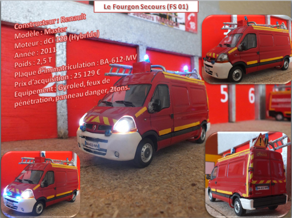 Le Fourgon Secours (FS 01)