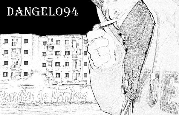 """Dangelo94 """" Caractère de Banlieue """""""