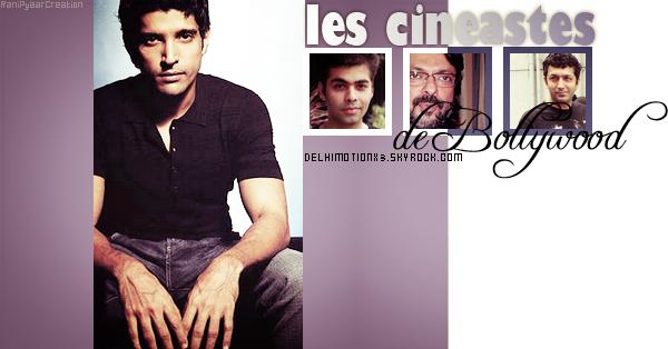►Delhimotionx3... Ta Source Sur Le Cinéma Indien et ses Vedettes... ►Article Personnalité : Les Cinéastes de Bollywood