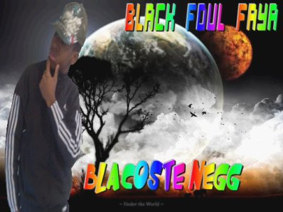 BlAcOsTe Negg Black foul faya