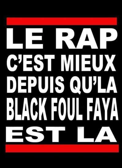 BLACK FOUL FAYA