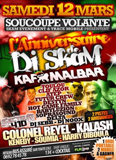 INCROYABLE ANNIVERSAIRE DE DJ SKAM  ( 12/03/2011 )