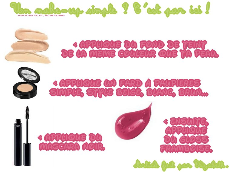 Un make up simple ? C'est par ici !  | Made & posted by Elizabeth, the 13th June 2012. |