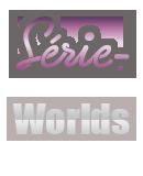 Photo de SERIE-Worlds