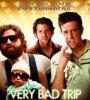 VERY BAD TRIP 1 & 2