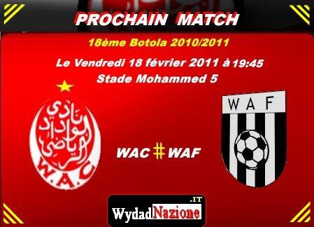 18ème Botola : [ WAC _ Vs _ WAF] - Le Vendredi 18 février 2011 à 19:45