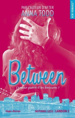 Landon, tome 2 : Between