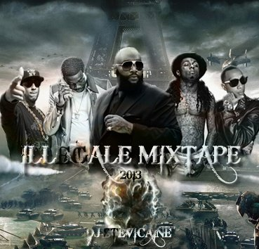 DJ STEVICAINE ILLEGALE MIXTAPE