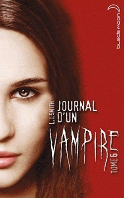 Le journal d'un vampire Tome 6 - Dévoreur