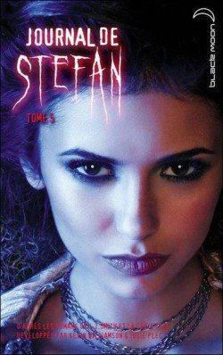 LE JOURNAL DE STEFAN Tome 5