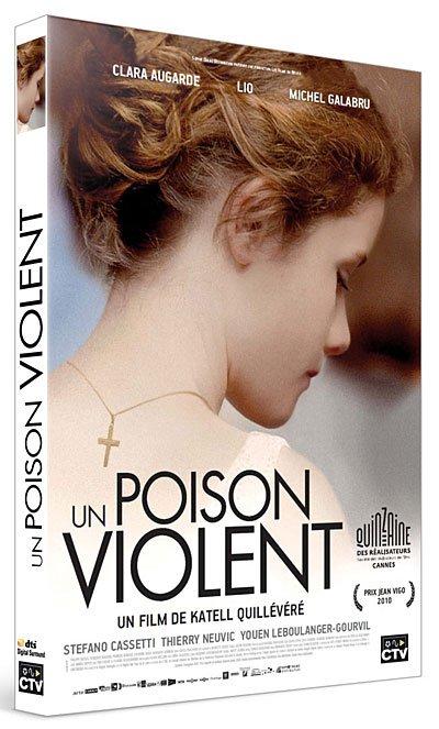 """DVD """"Un poison violent"""" sortie le 15 Mars 2011!"""