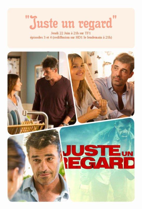 """""""Juste un regard"""" épisodes 3 et 4 Jeudi 22 Juin 2017 à 21h sur TF1"""