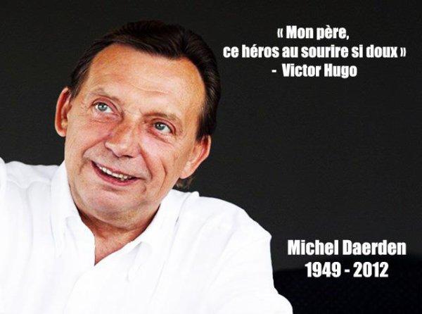 "05.08.2012 - RIP Mr Michel Daerden alias ""papa"""
