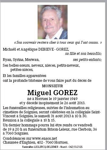 Repose en paix Miguel - RIP (26.08.2013)
