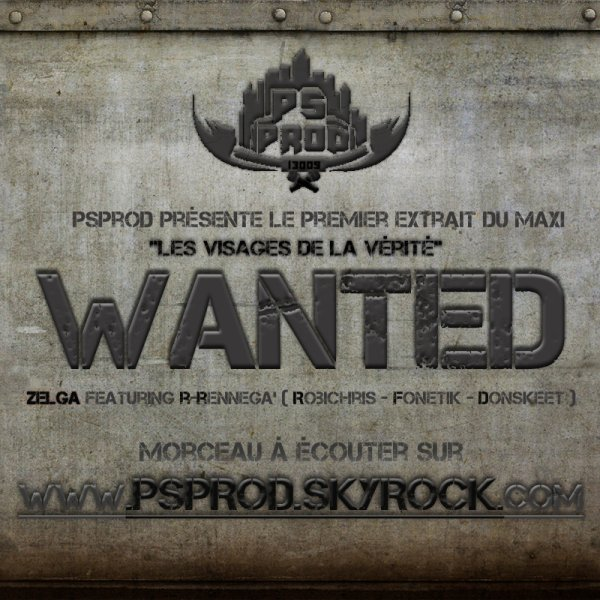 EXTRAIT du Maxi ! Wanted - Zelga ft R-renneGa(Robichris,fonetik,donskeet) (2010)