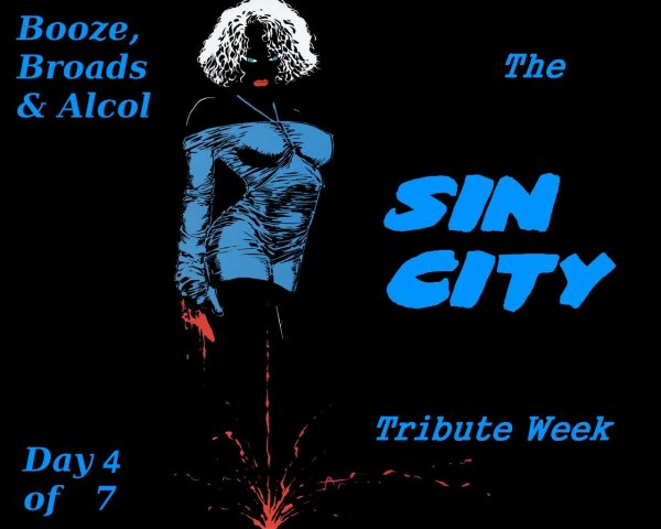 Booze, Broads & Bullets - The Sin City Tribute Week (Day 4 of 7)
