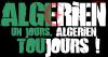 Algérien un jour, Algérien toujours !