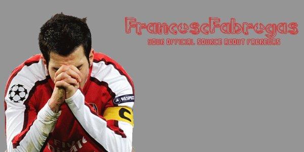 (( FrancescFabregas, your Official source about Mister Fabulous ))